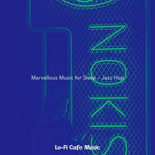 Marvellous Music For Sleep - Jazz Hop