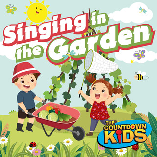 Singing In The Garden (Happy Songs For Backyard Fun)