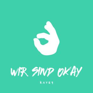 Wir Sind Okay