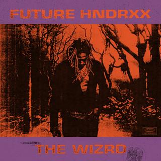Future Hndrxx Presents:The WIZRD
