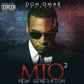 Don Omar Presents MTO2:New Generation