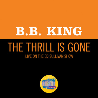 The Thrill Is Gone (Live On The Ed Sullivan Show, October 18, 1970)