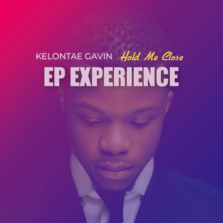 Hold Me Close (EP Experience)