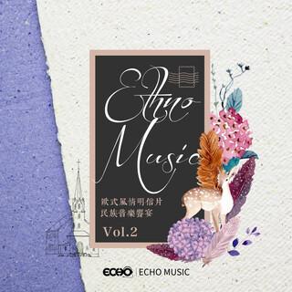 歐式風情明信片.民族音樂饗宴 Vol.2 Ethno Music Vol.2