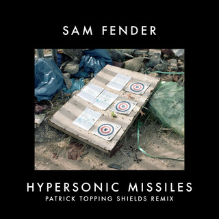 Hypersonic Missiles (Patrick Topping Shields Remix)