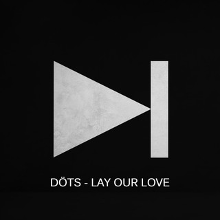 Lay Our Love