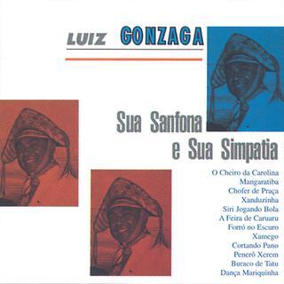 Luiz Gonzaga Sua Sanfona E Sua Simpatia