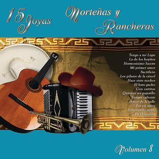 15 Joyas Nortenas Y Rancheras Vol.Ocho