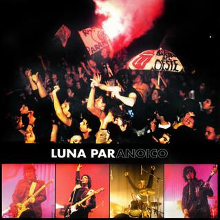 Luna Paranoico (Vivo Luna Park 2002)