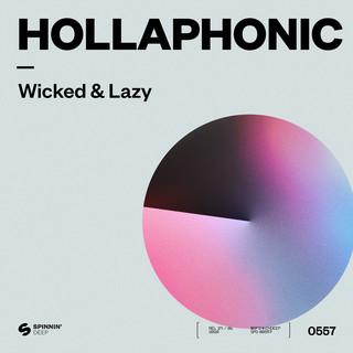 Wicked & Lazy