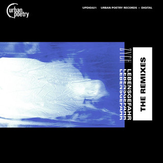 Lebensgefahr (The Remixes)