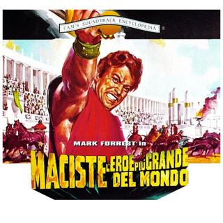 Maciste L'eroe Più Grande Del Mondo (Oirignal Motion Picture Soundtrack)