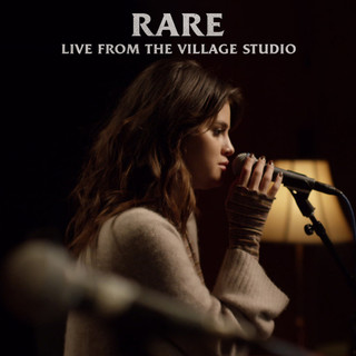 Rare (Live From The Village Studio)