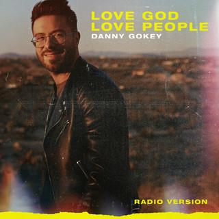 Love God Love People (Radio Version)