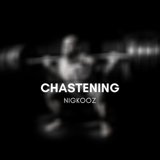 Chastening