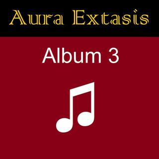 Aura Extasis - Album 3