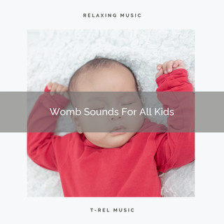 Womb Sounds For All Kids