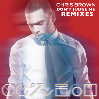 Don\'t Judge Me Remixes