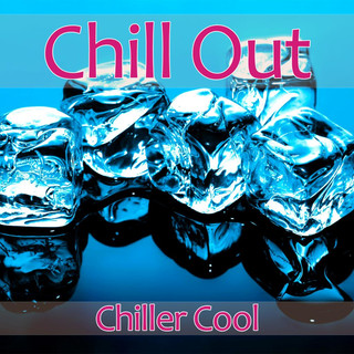 Chillout - Chiller Cool