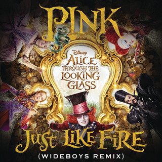 Just Like Fire (From The Original Motion Picture \