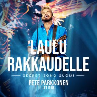Let It Be (Laulu Rakkaudelle:Secret Song Suomi Kausi 1)