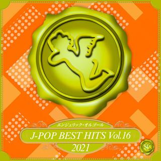 2021 J-POP BEST HITS, Vol.16(オルゴールミュージック) (2021 J-Pop Best Hits, Vol. 16(Music Box))