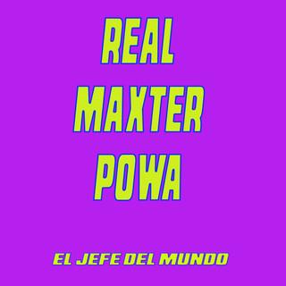Real Maxter Powa