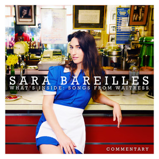 What\'s Inside:Songs From Waitress - Commentary