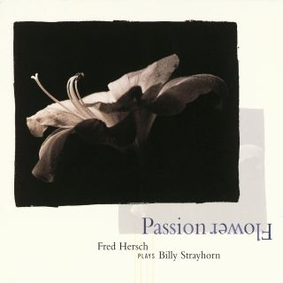Passion Flower - The Music Of Billy Strayhorn
