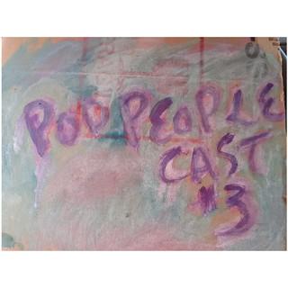 Pod People Cast #3