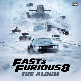 玩命關頭 8 電影原聲帶 (Fast & Furious 8:The Album)