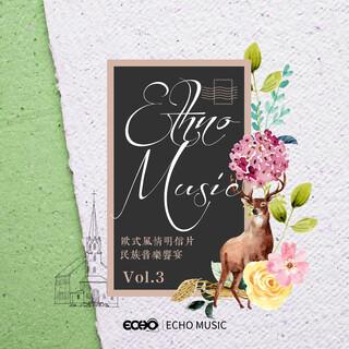 歐式風情明信片.民族音樂饗宴 Vol.3 Ethno Music Vol.3
