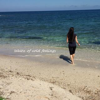 Waltz Of Cold Feelings