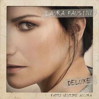 Fatti Sentire Ancora (Deluxe)