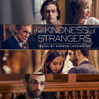 The Kindness Of Strangers (Original Motion Picture Soundtrack)