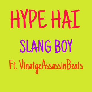 Hype Hai (Feat. Vintage Assassin Beats)