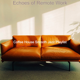 Echoes Of Remote Work