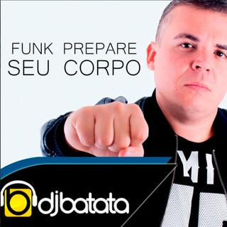 Funk Prepare Seu Corpo