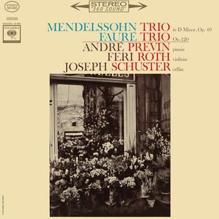Mendelssohn:Piano Trio No.1 In D Minor, Op. 49 & Fauré:Piano Trio In D Minor, Op. 120