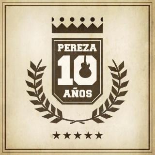 Pereza 10 Anos