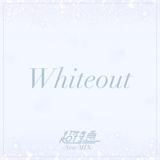 Whiteout (New Mix) (Whiteout New Mix)