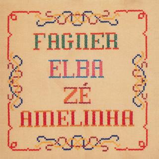 Fagner, Elba, Zé, Amelinha
