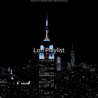 Jazzhop Lofi - Background For 2 AM Study Sessions