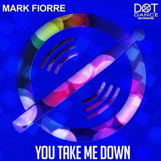 You Take Me Down