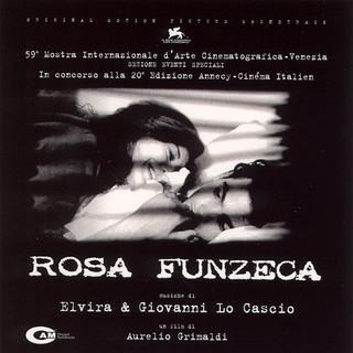 Rosa Funzeca (Original Motion Picture Soundtrack)