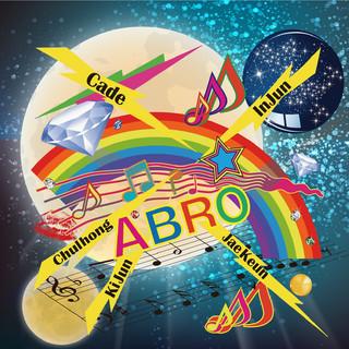 我的內心世界 / 韓國男子團體 A - Bro 首發單曲