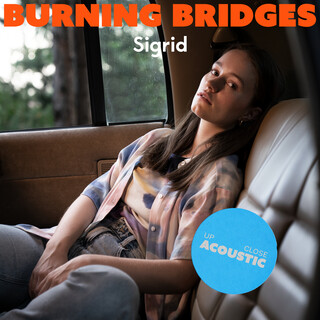 Burning Bridges (Up Close, Acoustic)