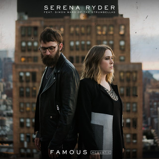 Famous (Feat. Simon Ward Of The Strumbellas) (Acoustic)