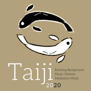 Taiji 2020:Relaxing Background Music, Chinese Meditation Music