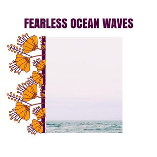 Fearless Ocean Waves